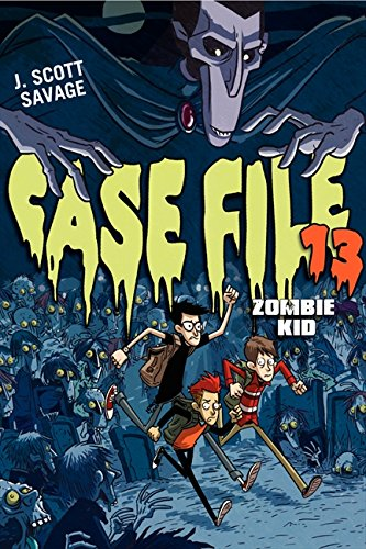 9780062133274: Case File 13: Zombie Kid