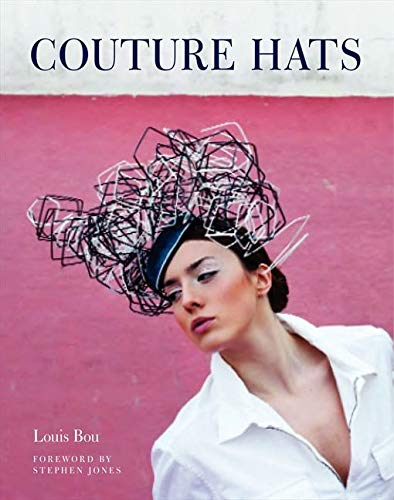 9780062133427: Couture Hats: From the Outrageous to the Refined