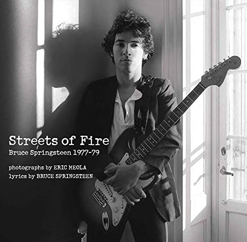 9780062133458: Streets of Fire: Bruce Springsteen in Photographs and Lyrics 1977-1979