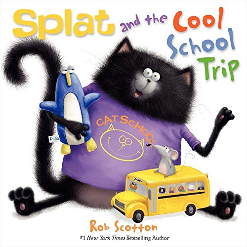 9780062133861: Splat and the Cool School Trip (Splat the Cat)
