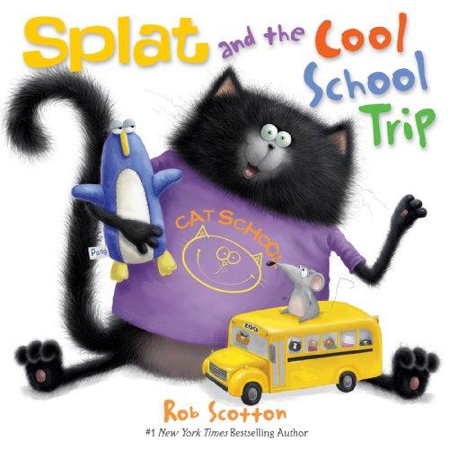 9780062133861: Splat and the Cool School Trip (Splat the Cat)