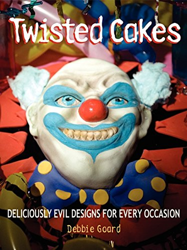 9780062134042: Twisted Cakes: Deliciously Evil Designs for Every Occasion [With Templates]