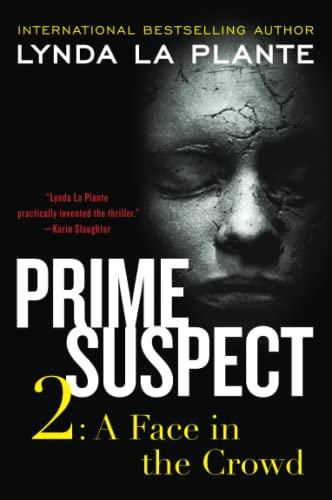 9780062134394: Prime Suspect 2: A Face in the Crowd (Prime Suspect Series)