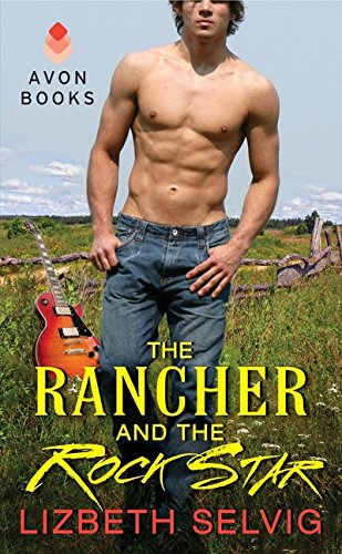 9780062134653: The Rancher and the Rock Star