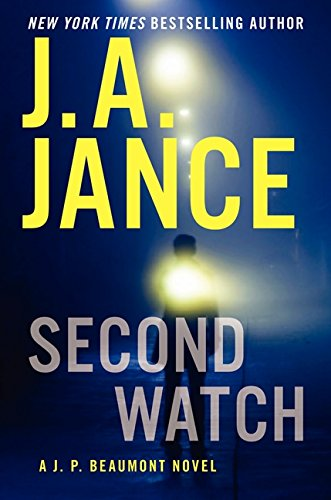 9780062134677: Second Watch: A J. P. Beaumont Novel