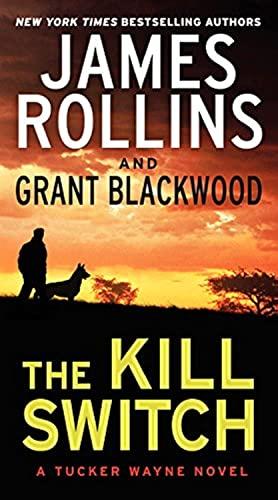 9780062135261: The Kill Switch: A Tucker Wayne Novel