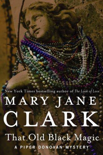 9780062135476: That Old Black Magic (Piper Donovan/Wedding Cake Mysteries)