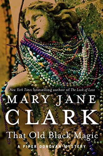 That Old Black Magic: Clark, Mary Jane