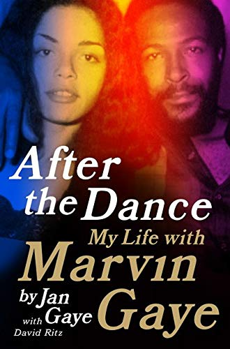 9780062135513: After the Dance: My Life with Marvin Gaye