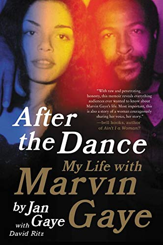 9780062135520: After the Dance: My Life with Marvin Gaye