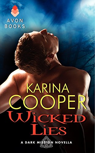 9780062136008: Wicked Lies: A Dark Mission Novella