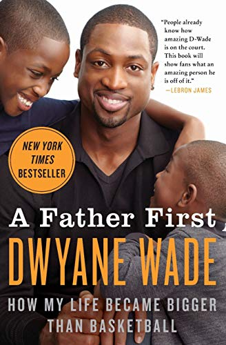 9780062136169: Father First, A: How My Life Became Bigger Than Basketball