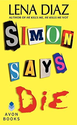 9780062136367: Simon Says Die (Deadly Games Thrillers)