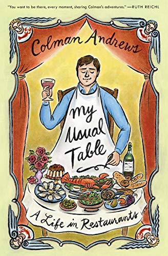 9780062136480: My Usual Table: A Life in Restaurants