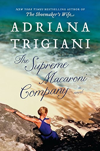 9780062136589: The Supreme Macaroni Company: A Novel