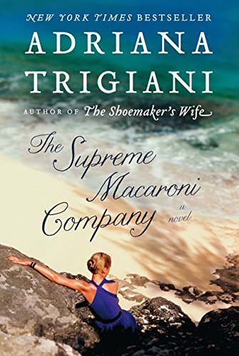 9780062136596: The Supreme Macaroni Company: A Novel