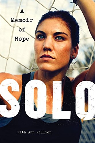 9780062136749: Solo: A Memoir of Hope
