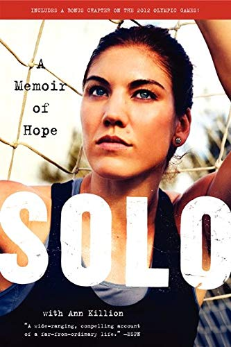 9780062136756: Solo: A Memoir of Hope
