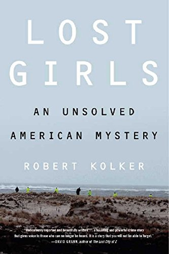 9780062183637: Lost Girls: An Unsolved American Mystery