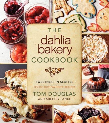 9780062183743: The Dahlia Bakery Cookbook: Sweetness in Seattle