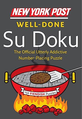 9780062184184: New York Post Well-Done Su Doku: 150 Fiendish Puzzles (New York Post Su Doku (Harper))