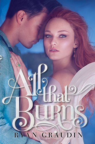 9780062187437: All That Burns