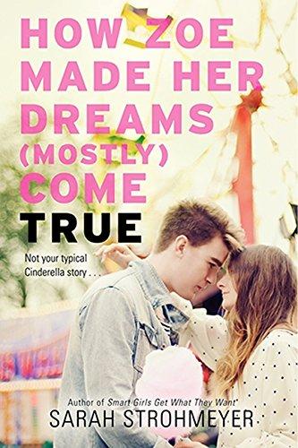 9780062187451: How Zoe Made Her Dreams (Mostly) Come True