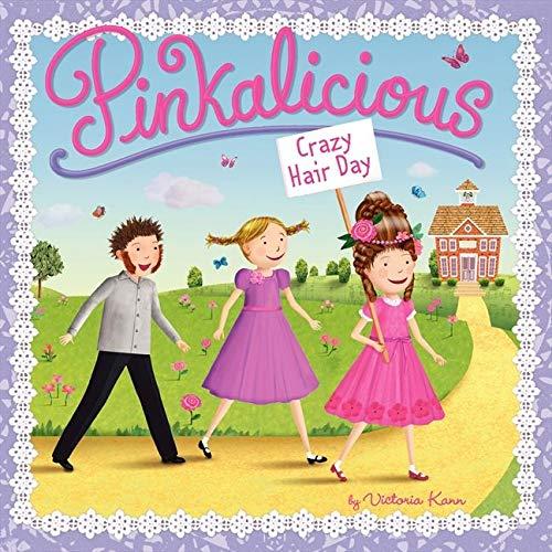 Pinkalicious: Crazy Hair Day: Kann, Victoria