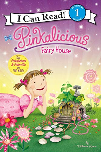 9780062187826: Pinkalicious: Fairy House (I Can Read Book 1)