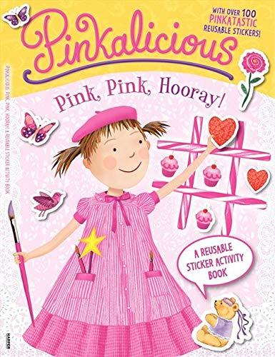 9780062187987: Pinkalicious: Pink, Pink, Hooray!: A Reusable Sticker Activity Book
