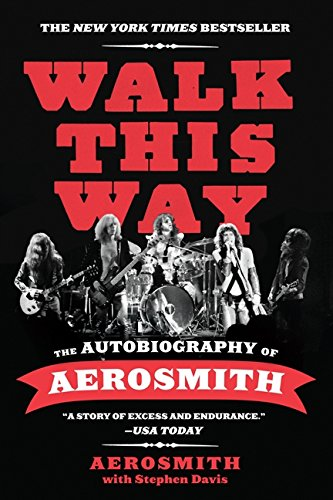 9780062188151: Walk This Way: The Autobiography of Aerosmith