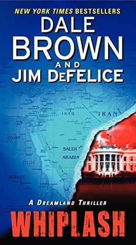 Whiplash: A Dreamland Thriller: Brown, Dale; DeFelice, Jim