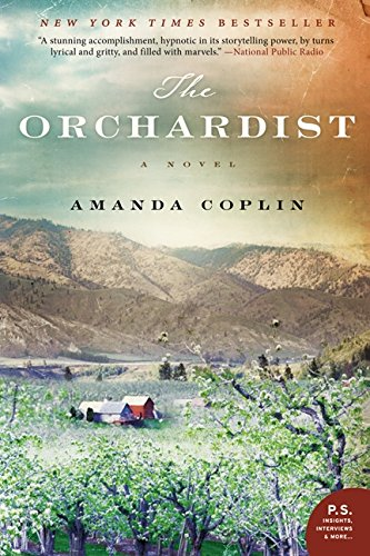 9780062188519: The Orchardist: A Novel