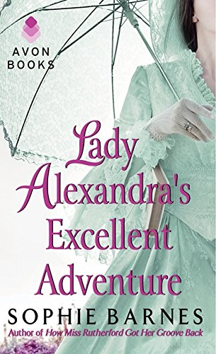 9780062190345: Lady Alexandra's Excellent Adventure: A Summersby Tale