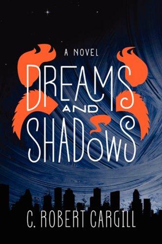 9780062190437: Dreams and Shadows: A Novel