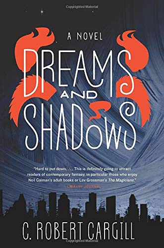 9780062190437: Dreams and Shadows: A Novel