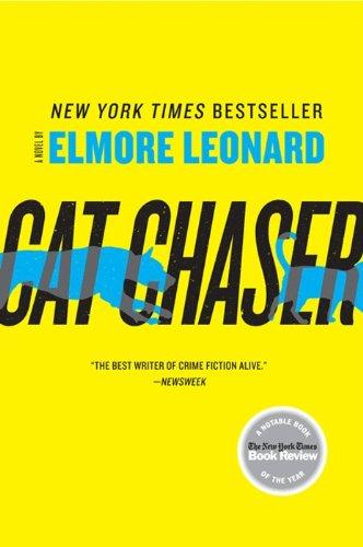 9780062190956: Cat Chaser: A Novel