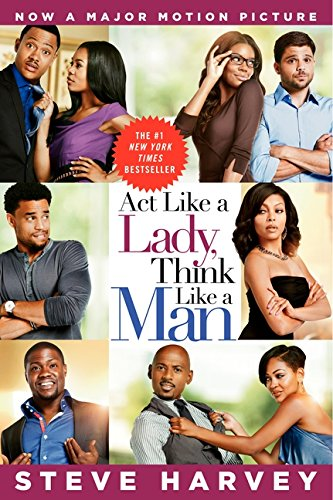 9780062190987: Act Like a Lady, Think Like a Man Movie Tie-in Edition: What Men Really Think About Love, Relationships, Intimacy, and Commitment
