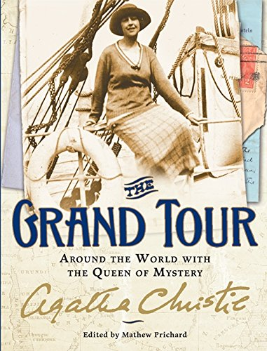 9780062191229: The Grand Tour: Around the World with the Queen of Mystery
