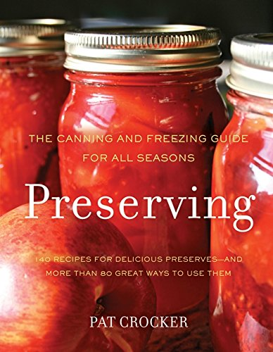 9780062191441: Preserving: The Canning and Freezing Guide for All Seasons