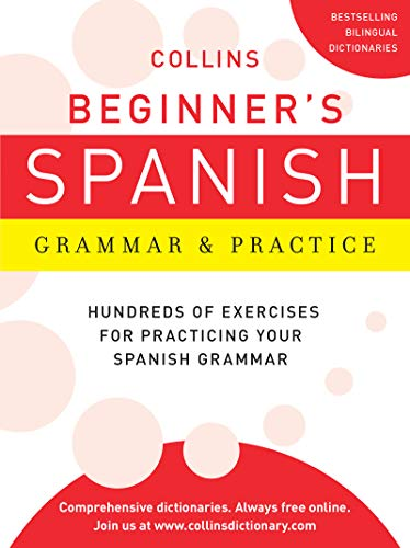 9780062191748: Collins Beginner's Spanish Grammar and Practice (Collins Language)