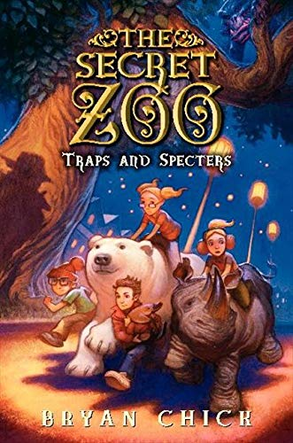 9780062192226: The Secret Zoo: Traps and Specters