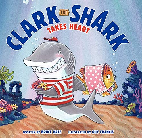 9780062192271: Clark the Shark Takes Heart