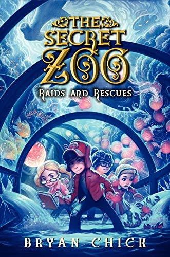 9780062192288: The Secret Zoo: Raids and Rescues