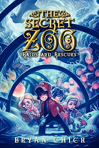 9780062192295: The Secret Zoo: Raids and Rescues