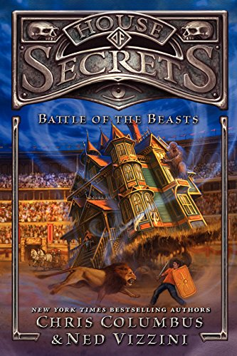 9780062192509: House of Secrets 02: Battle of the Beasts