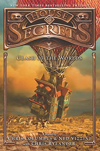 9780062192516: House of Secrets: Clash of the Worlds