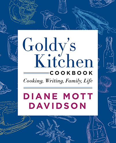 9780062194046: Goldy's Kitchen Cookbook: Cooking, Writing, Family, Life