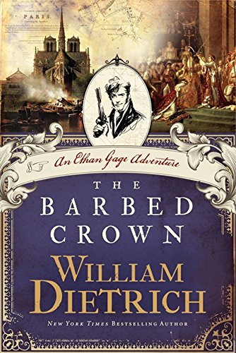 9780062194077: The Barbed Crown: An Ethan Gage Adventure (Ethan Gage Adventures)