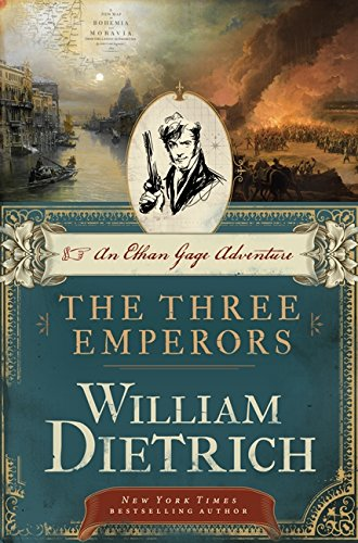 9780062194107: The Three Emperors: An Ethan Gage Adventure (Ethan Gage Adventures)